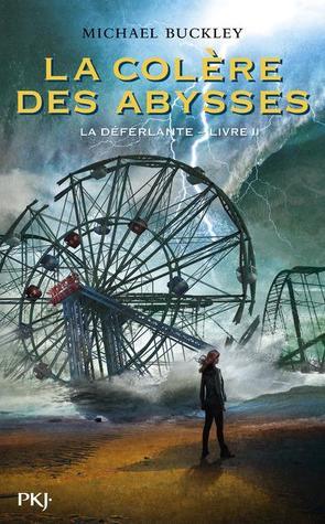 La Colère des Abysses (La Déferlante, #2)