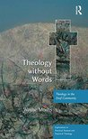 Theology without Words: Theology in the Deaf Community (Explorations in Practical, Pastoral and Empirical Theology)