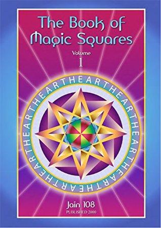 The Book of Magic Squares: Volume 1