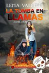 La tumba en llamas by Lena Valenti