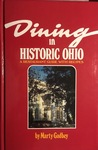 Dining in Historic Ohio: A Restaurant Guide with Recipes