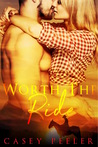 Worth the Ride by Casey Peeler