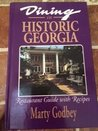 Dining in Historic Georgia: A Restaurant Guide with Recipes