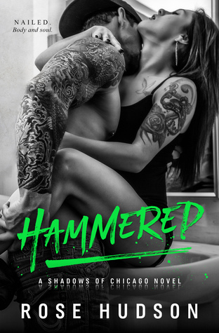 Hammered by Rose  Hudson