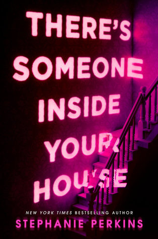 There's Someone Inside Your House by Stephanie Perkins: Promised a Spark but Delivered a Fizzle