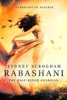 Rabashani: The Half-blood Guardian (Guardians of Agalrae Book 3)
