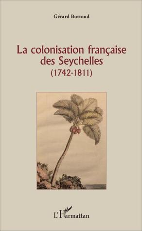 La Colonisation française des Seychelles