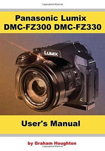 Panasonic Lumix DMC FZ300/FZ330 User's Manual