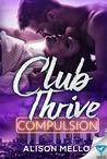 Compulsion (Club Thrive #1)