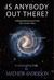 Is Anybody Out There?: An Expanded Excerpt From Our Cosmic Story