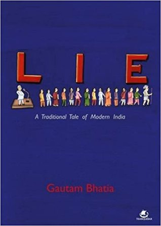Lie A Traditional Tale Of Modern India By Gautam Bhatia