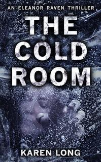 The Cold Room(DI Eleanor Raven 3)