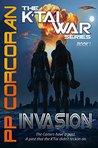 Invasion (The K'Tai War #1)