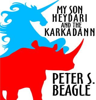 My Son Heydari and the Karkadann