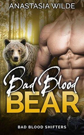 Bad Blood Bear (Bad Blood Shifters, #1)