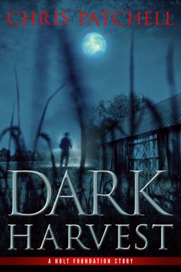 Dark Harvest (A Holt Foundation Story Book 2)