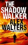 The Shadow Walker (Nergui #1)