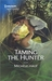 Taming the Hunter (The Decadent Dames #1)