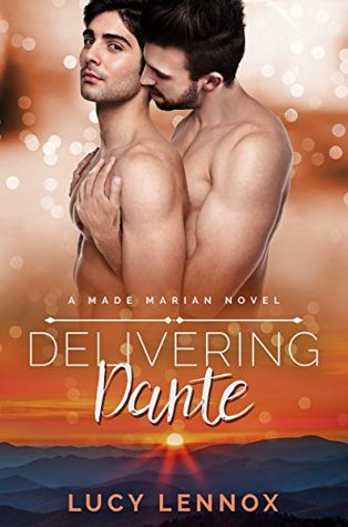 Book Reviews: Delivering Dante (Made Marian # 6) Lucy Lennox