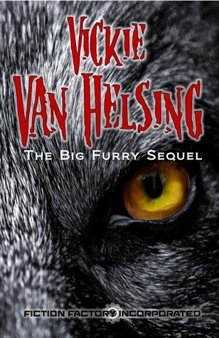 Vickie Van Helsing: The Big Furry Sequel
