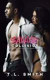 Savage Collision (A Savage Love Duet)