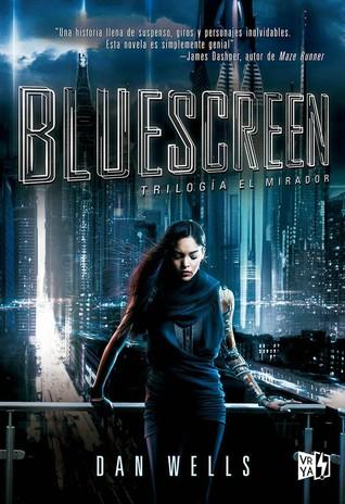 Bluescreen (El Mirador, #1)