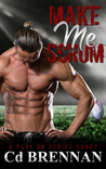 Make Me Scrum (A Play On series short)