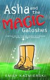 "Asha and the Magic Galoshes: A Retelling of Hans Christian Andersen's ""The Galoshes of Fortune"""