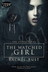 The Watched Girl (The Escape Series, #2)