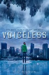 Voiceless (Voiceless Duology, #1)