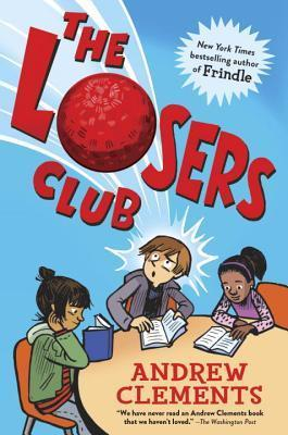 The Loser's Club by Andrew Clements