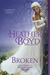 Broken by Heather Boyd