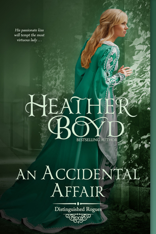 An Accidental Affair (Distinguished Rogues, #4)