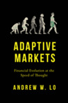 Adaptive Markets by Andrew W. Lo