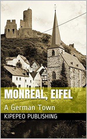 Monreal, Eifel: A German Town