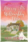 Marry Me at Willoughby Close (Willoughby Close, #5)