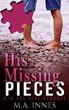 His Missing Pieces (Pieces, #1)