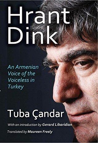 Hrant Dink: An Armenian Voice of the Voiceless in Turkey (Armenian Studies)