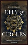 City of Circles by Jess Richards