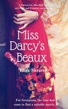 Miss Darcy's Beaux: A Persuasion, Mansfield Park and Pride and Prejudice Continuation (Austeniana, #1)