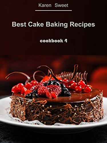 Best Cake Baking Cookbook 4