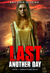 Last Another Day (Dangerous Days #1)