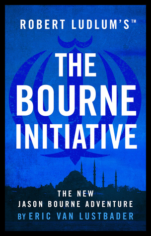 The Bourne Initiative : Eric Van Lustbader