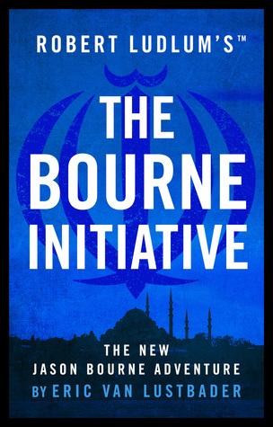 The Bourne Initiative : Eric Van Lustbader