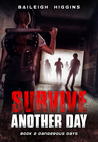 Survive Another Day: Short Story Collection Volume 1