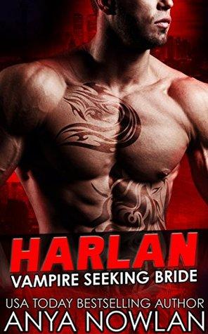 Harlan (Vampire Seeking Bride, #1)