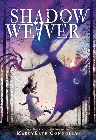Shadow Weaver (Shadow Weaver #1)