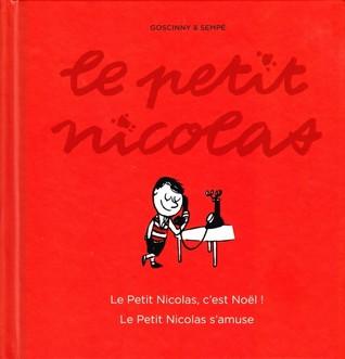 Le petit Nicolas, c'est Noël & le petit Nicolas s'amuse