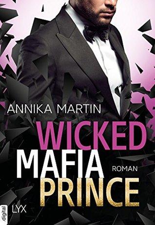 Wicked Mafia Prince by Annika Martin