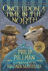 Once Upon a Time in the North: His Dark Materials (His Dark Materials